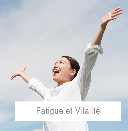 Fatigue et vitalité